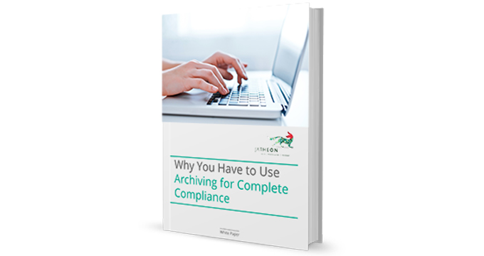 Why You Have to Use Archiving for Complete Compliance cover v1.1