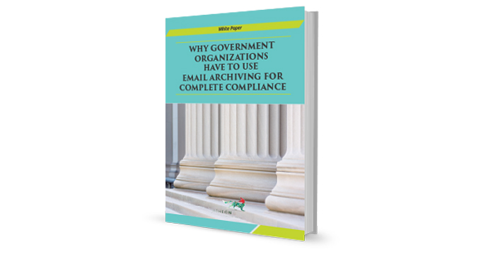 Why Government Organizations Have to Use Archiving for Complete Compliance cover