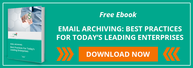 Download free eBook - Email Archiving: Best Practices For Today's Leading Enterprises