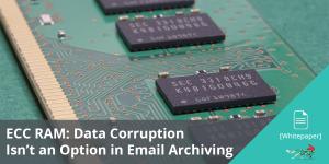 August2017_ECC_RAM_Data_Corruption_Isn't_an_Option_SM