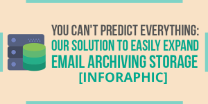 Our Solution to Easily Expand Email Archiving Storage-SM