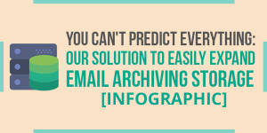 Our Solution to Easily Expand Email Archiving Storage SM-v2