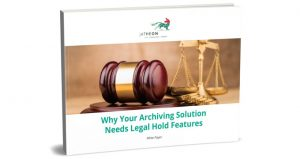 Why_Your_Archiving_Solution_Needs_Legal_Hold_Features_whitepaper_blog-cover