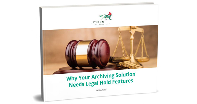 Why Your Archiving Solution Needs Legal Hold Features (WP)