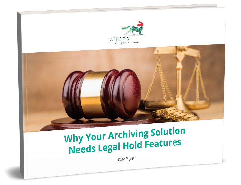 Why Your Archiving Solution Needs Legal Hold Features [Whitepaper]
