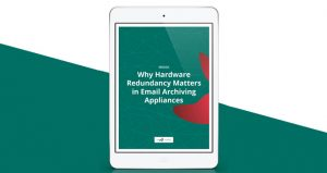 Why-Hardware-Redundancy-Matters-in-Email-Archiving-Appliances-blog-cover