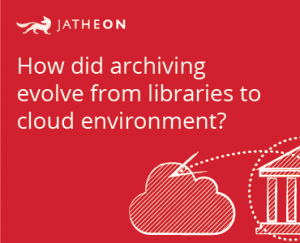 JATHEON – History of Archiving – Banner-19