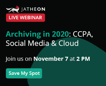 Archiving in 2020: CCPA, Social Media & Cloud banner