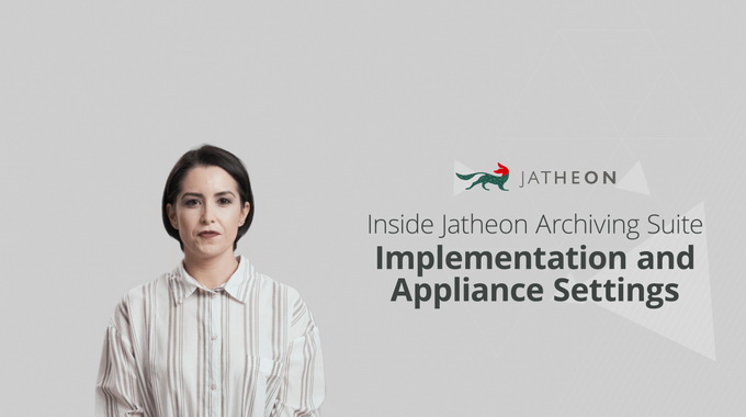 On-Premise Email Archiving – Implementation and Appliance Settings
