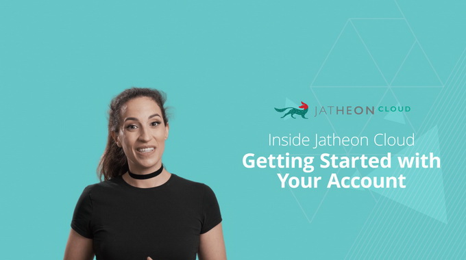 Cloud Email Archiving – Getting Started with Your Jatheon Cloud Account