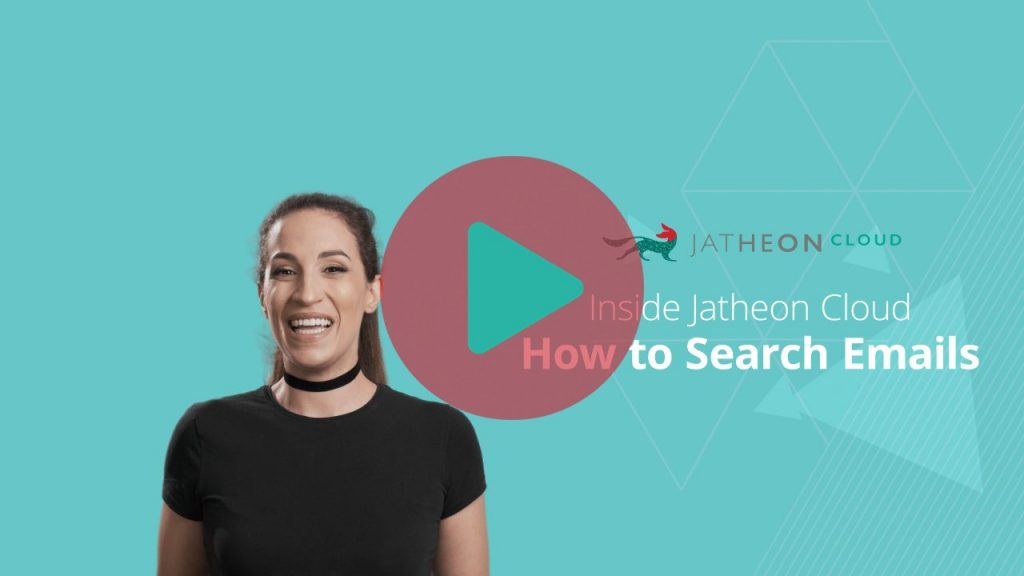Jatheon Cloud How to Search Emails Video Preview